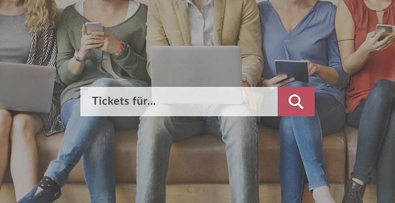 """Suchanfrage Leiste """"Tickets für..."""""""